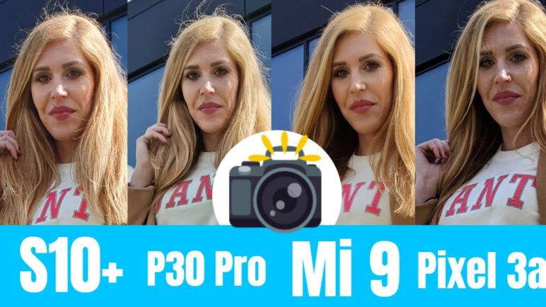 Pixel 3a vs Samsung S10+ vs Huawei P30 Pro vs Xiaomi Mi9 📷 Camera comparison
