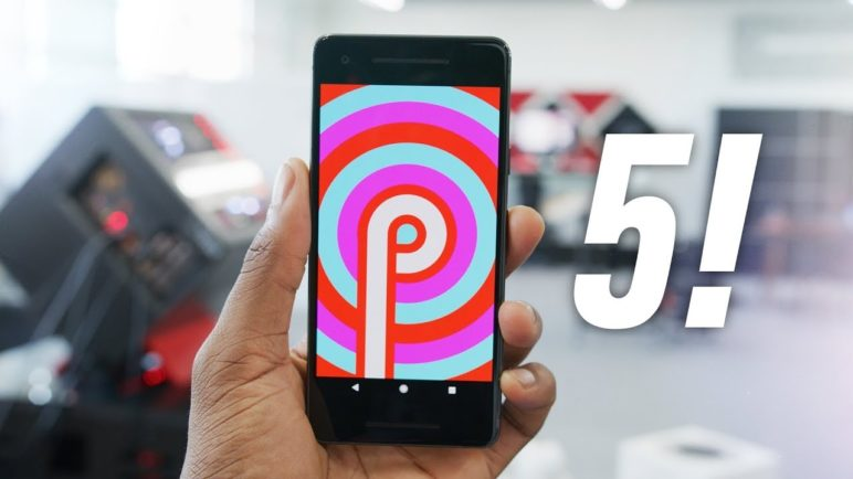 Top 5 Android Pie Features!
