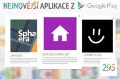 Nejnovější aplikace z Google Play #295: nový alternativní launcher