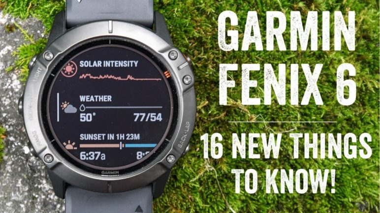 Garmin Fenix 6 Review: 16 New Things To Know (Base/Pro/Solar)