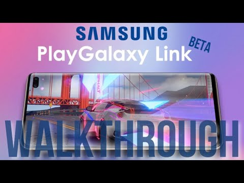 Hands on with Samsung's PlayGalaxy Link Game Streaming App