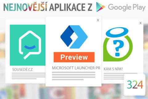 Nejnovější aplikace z Google Play #324: nový launcher od Microsoftu