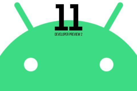 Developer Preview 2 Android 11