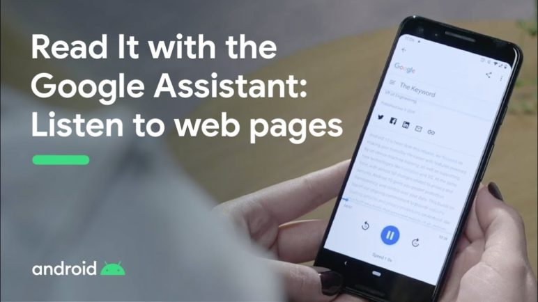 Read It with the Google Assistant: Listen to web pages