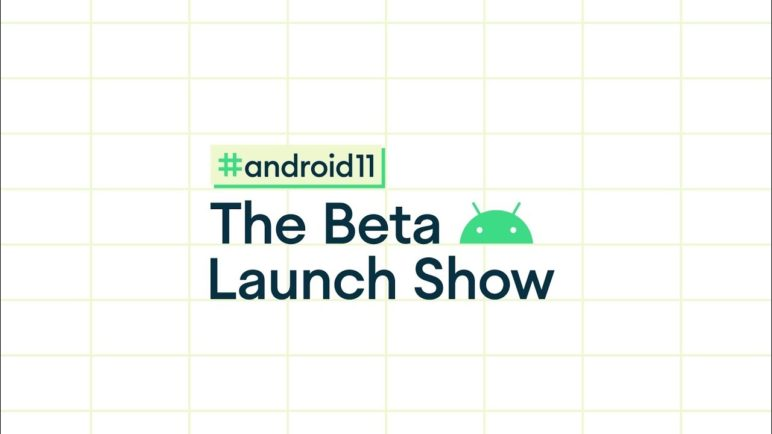 Join us for #Android11: The Beta Launch Show!