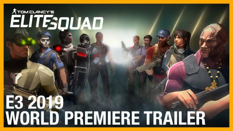 Tom Clancy's Elite Squad: E3 2019 Trailer