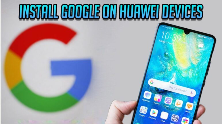 Install google on New Huawei / Honor devices | 10.1.0.228 | TechnSpice