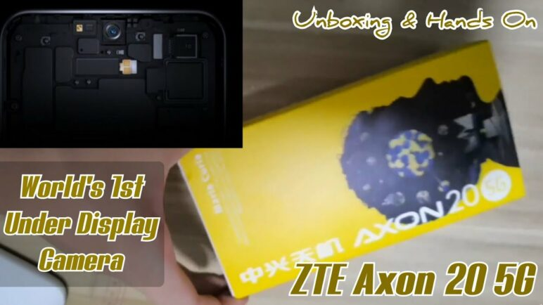 ZTE Axon 20 5G - Unboxing & Hands On ( World's First Under Display Camera A20 )