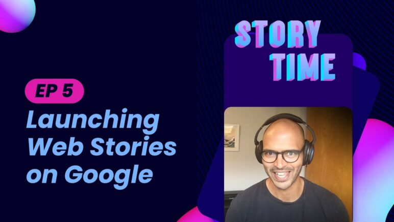 Just launched! Web Stories on Google Discover (Storytime Special Announcement)
