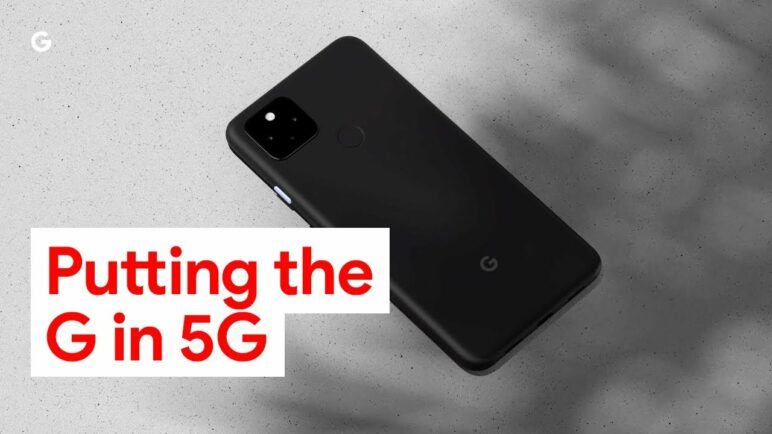 Putting The G in 5G | Introducing the new Pixel 4a (5G) and Pixel 5