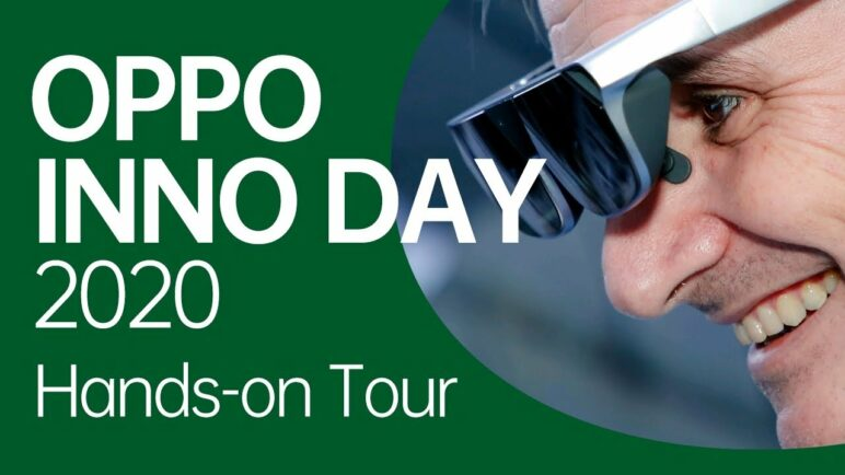 Hands-on Tour | OPPO INNO DAY 2020