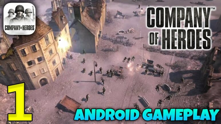 Company of Heroes Android Gameplay Walkthrough - Part 1