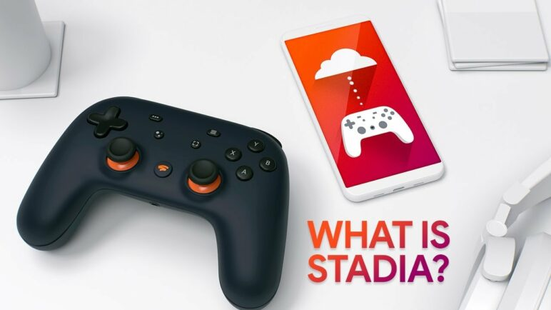 What is Stadia and How It Works - Everything You Need To Know
