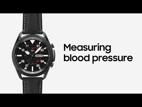 Galaxy Watch3: Measuring blood pressure | Samsung