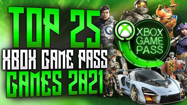 Top 25 Xbox Game Pass Games | 2021