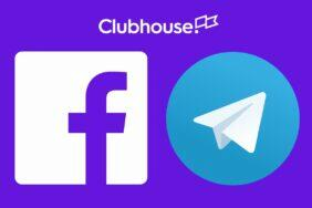 Facebook Telegram Clubhouse
