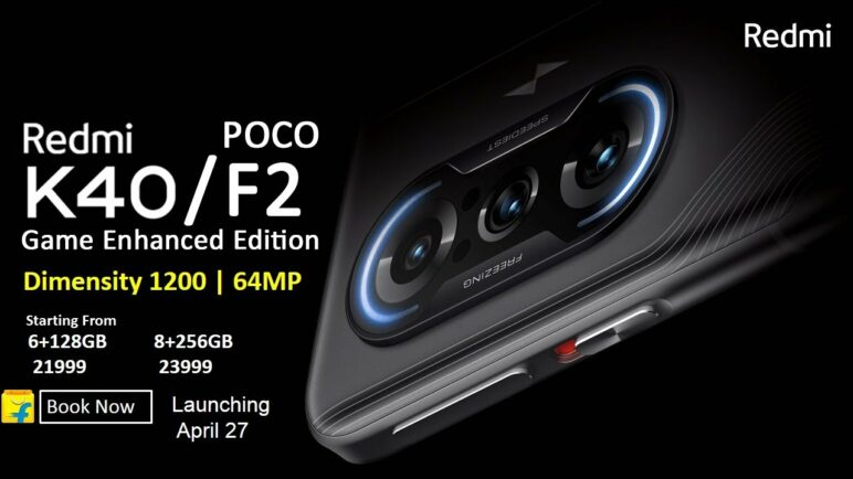 Redmi K40 Game Enhanced Edition Poco F2: 5G, Dimensity 1200, Price | Everything You Need to Know |