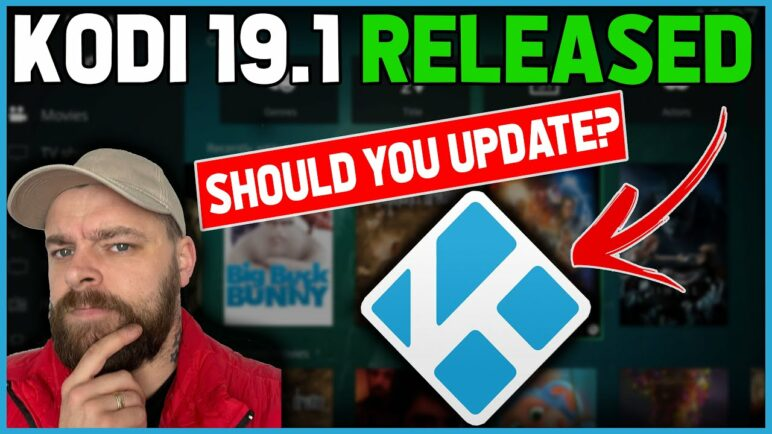 KODI 19.1 RELEASED 🔥🔥 Whats changed & Should you update??
