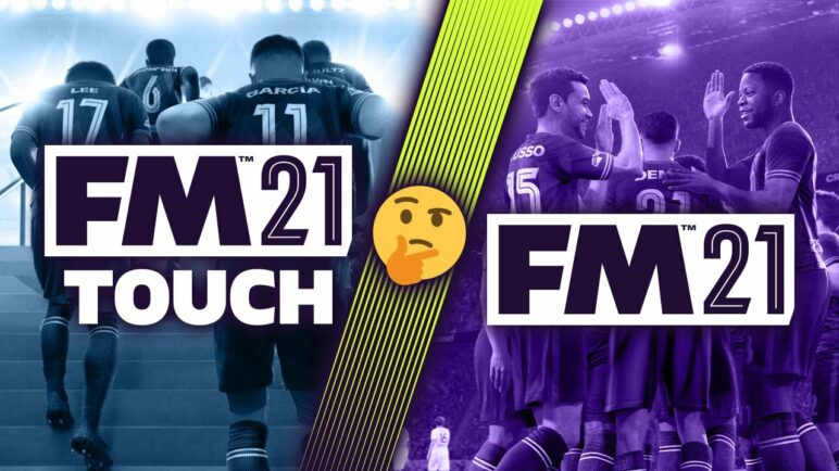 What is the Difference between FOOTBALL MANAGER 2021 and TOUCH