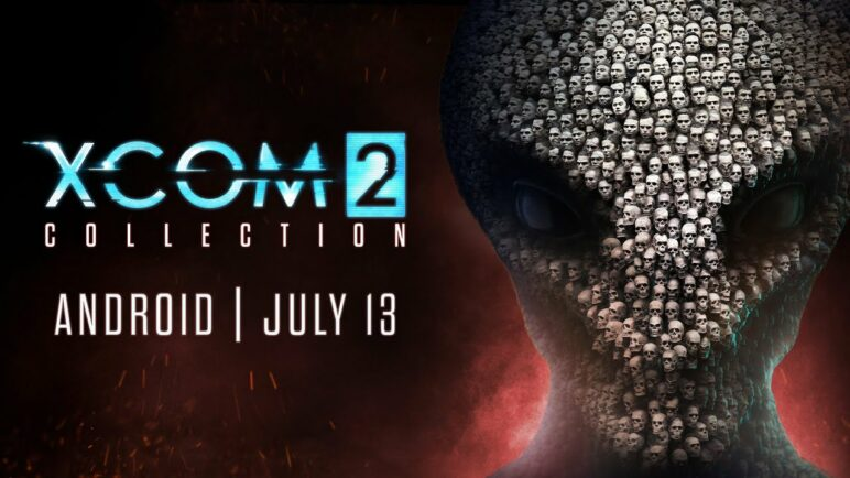 XCOM 2 Collection – Coming to Android 13th July