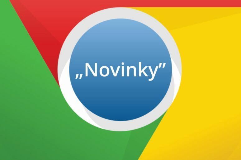 Google Chrome Novinky karta