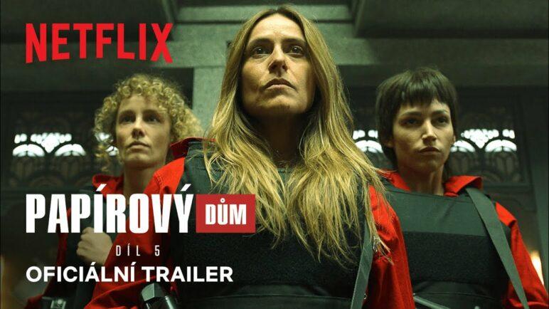 Papírový dům: 1. část 5. řady | Oficiální trailer | Netflix