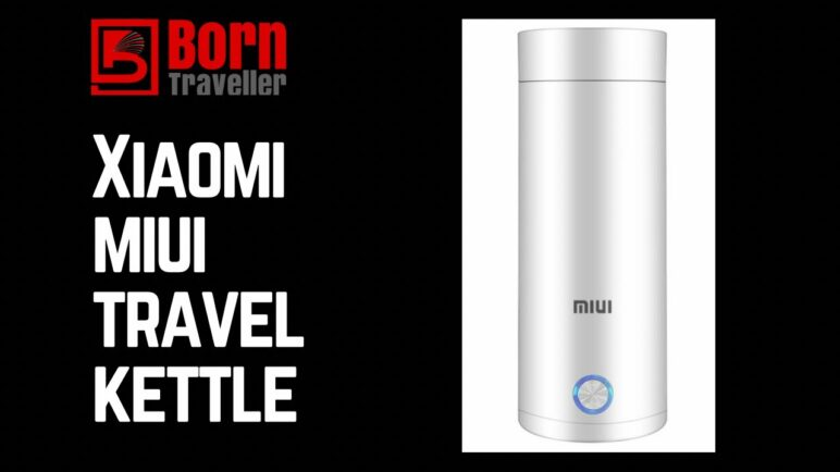 Xiaomi Travel Kettle | Travel Tips | One Bag Travel